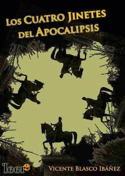 gratis libro los cuatro jinetes del apocalipsis novela para leer ahora descargar epubs libros pdf 2015 2014