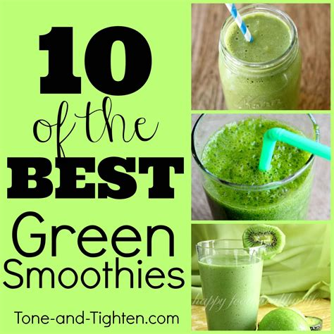 green recipe 10 of the best green smoothie recipes tone and tighten