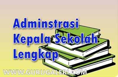 contoh format administrasi kepala sekolah terbaru info download contoh format administrasi kepala sekolah terbaru
