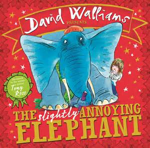 the slightly annoying elephant by david walliams parenting without tears