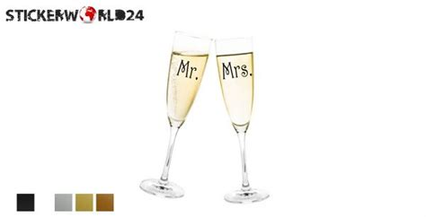 Sektglas Aufkleber Hochzeit by Mr Mrs F 252 R Sektglas Aufkleber Glasaufkleber F 252 R Gl 228 Ser