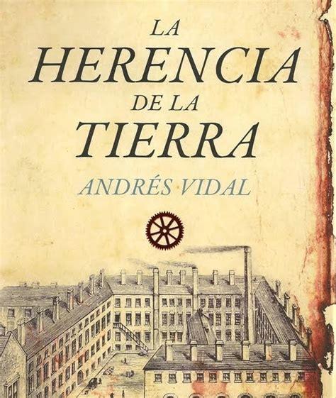 libro la herencia viva de los libros y yo blog de libros la herencia de la tierra