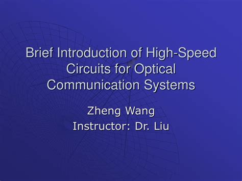 brief introduction of ppt brief introduction of high speed circuits for optical communication systems powerpoint