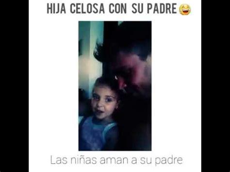 padre coge a su hija hija celosa con su padre youtube