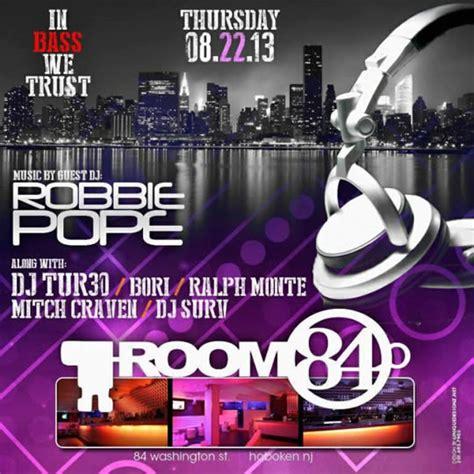 Room 84 Hoboken by In Bass We Trust Room 84 Hoboken Nj House
