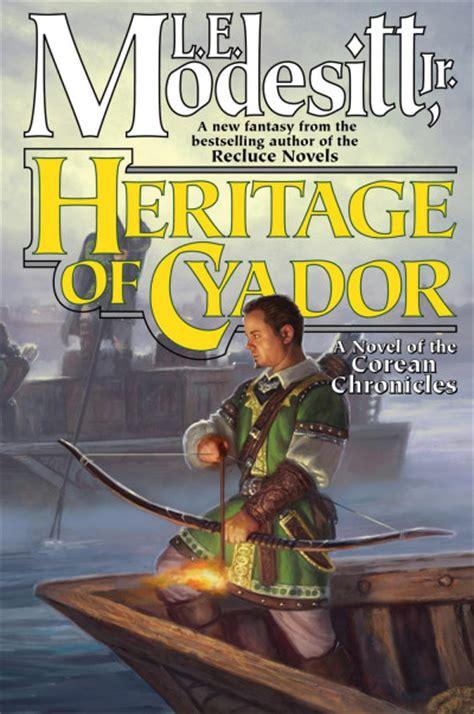 heritage of cyador saga of recluce 18 l e