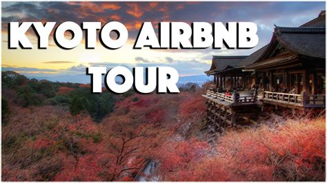 airbnb kyoto airbnb house in kyoto japan tour youtube