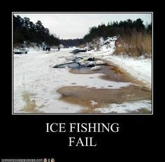 Ice Fishing Meme - 1000 images about ice fishing on pinterest ice fishing
