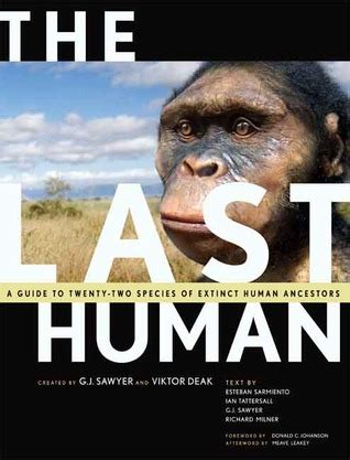 the last human a guide to twenty two species of extinct humans ebook the last human a guide to twenty two species of extinct