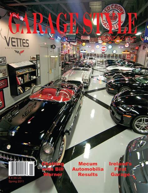 Garage Style Magazine by Just A Car Garage Style Magazine I Just Learned Of