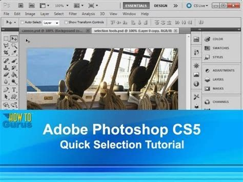 Tutorial Selection Photoshop Cs5 | adobe photoshop cs5 quick selection tool tutorial how to