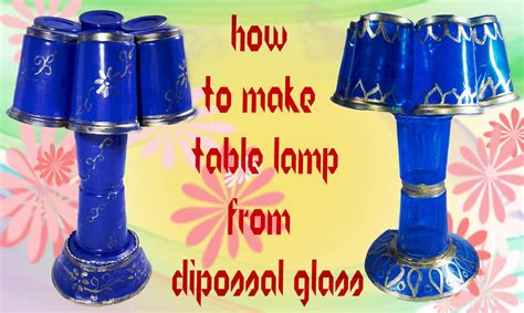 Popular Home Decor Blogs by How To Make Bed Lamp With Plastic Glasses Best For Roo