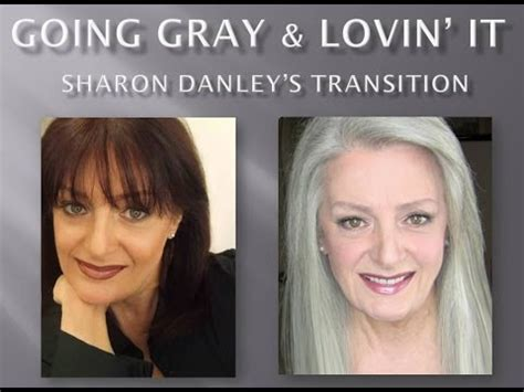 transition the next step for me gray hair inspiration going gray lovin it sharon danley s transition youtube