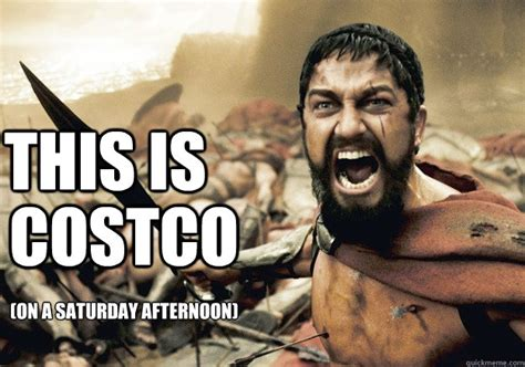 Costco Meme - this is costco on a saturday afternoon 300 tonight we