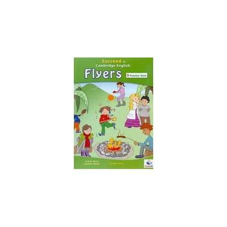 libro cambridge english flyers 1 succeed in cambridge english flyers teacher s book english wooks