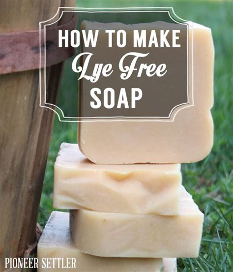 Handmade Soap Without Lye - how to make lye free soap