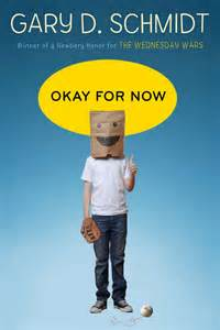 for now books okay for now gary d schmidt copeland s best