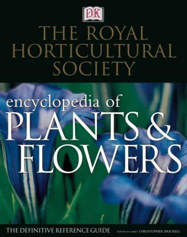 rhs encyclopedia of roses be the first write a review of christopher brickell rhs encyclopedia of plants flowers
