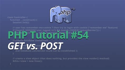 tutorial php get post php tutorial 54 get vs post youtube