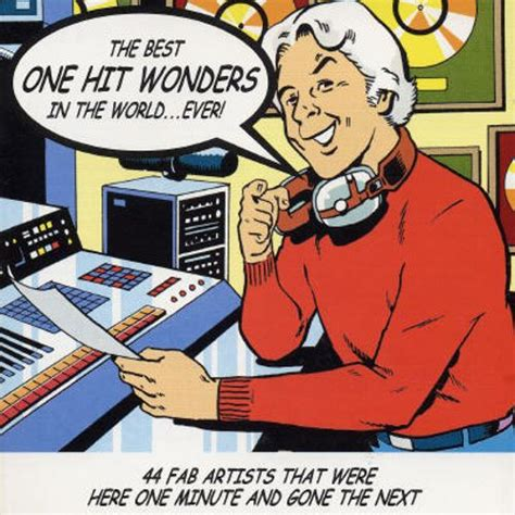 best song in the world best one hit wonders in the world various artists