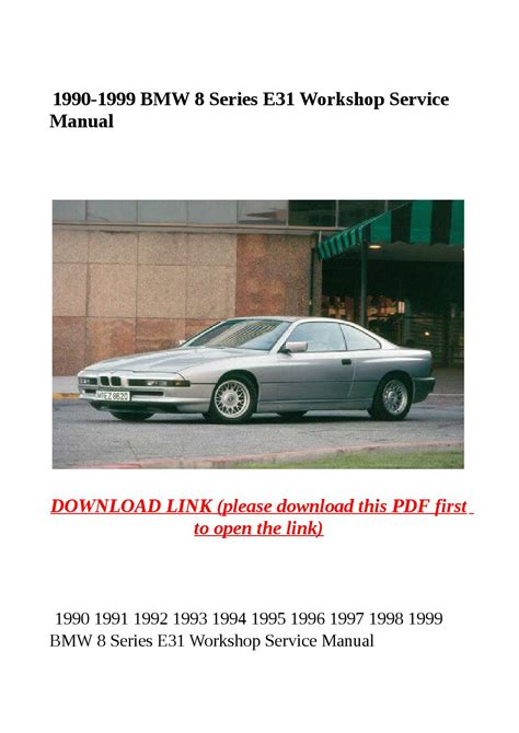 bmw 8 series e31 1992 service repair manual instant download 1990 1999 bmw 8 series e31 workshop service manual by yghj issuu