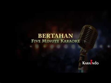 download mp3 five minutes bertaha five minutes bertahan karaoke youtube