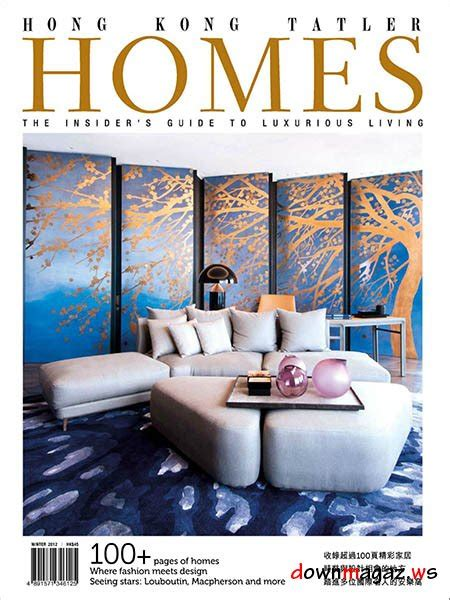 home design magazine hong kong hong kong tatler homes magazine winter 2012 187 download pdf