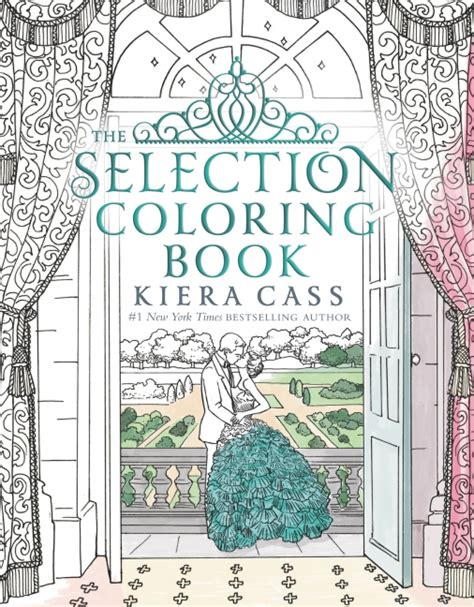 0007587090 the selection the selection the selection coloring book kiera cass paperback
