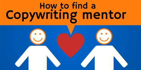 How To Find You May On How To Find A Copywriting Mentor
