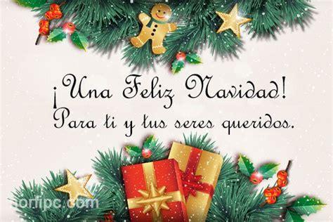 imagenes feliz navidad para todos mensajes e im 225 genes de felicitaci 243 n para navidad