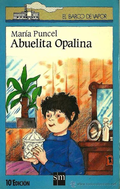 libro abuelita opalina barco de abuelita opalina mar 237 a puncel el barco de va comprar