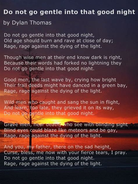 do not go gently into that night rage rage against your do not go gentle into that good night dylan thomas