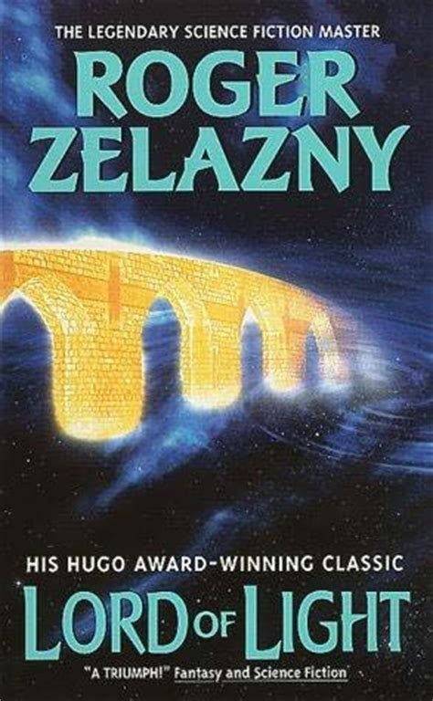 lord of light zelazny lord of light by roger zelazny