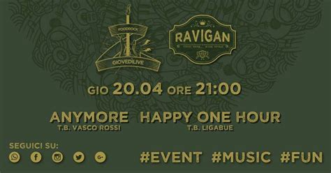 anymore vasco anymore ed happy one hour al ravigan tribute band di