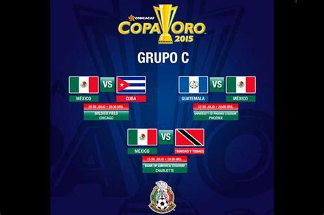 Calendario Copa Oro Mexico Vs Guatemala Copa Oro 2015