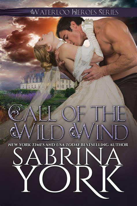 The Call Of The Wind waterloo heroes 2 call of the wind by sabrina york sabrina york