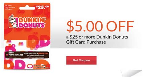 5 off 25 dunkin donuts gift card - Dunkin Donuts Gift Card Coupons