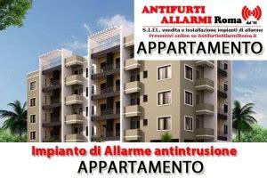 antifurto per appartamenti impianto di allarme antifurto appartamento roma