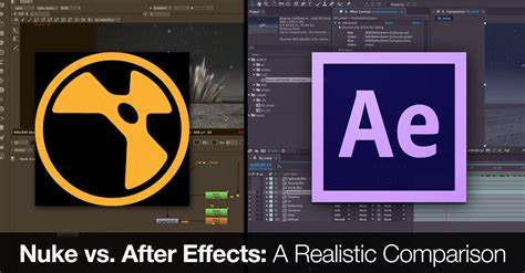 final cut pro vs after effects nuke vs after effects a realistic comparison