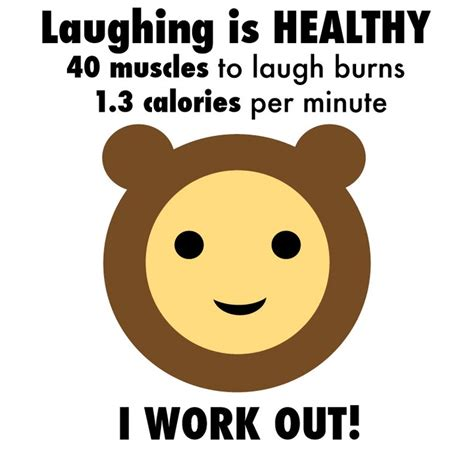Laughter Burns by Laughing Is Healthy 40 Muscles To Laugh Burns 1 3