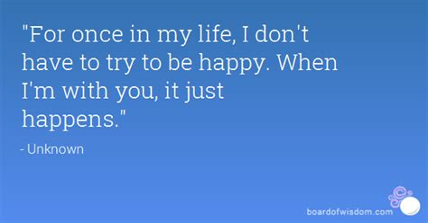 7 Im Happy To In My by Im With You Happy Quotes Quotesgram