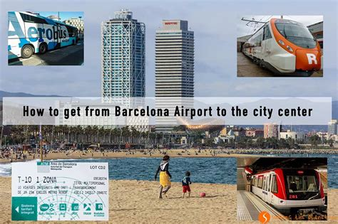 barcelona airport to city centre how to get from barcelona airport to the city center