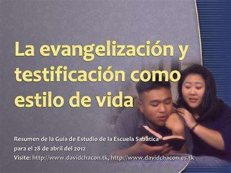 la evangelizacion como compartir la evangelizaci 243 n y testificaci 243 n como estilo de vida