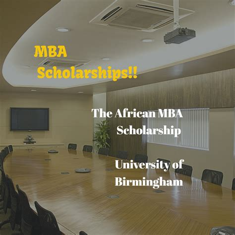 Mba Funding In South Africa by Mba Scholarship Of Birmingham