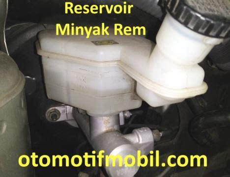 Tabung Minyak Rem Mobil Penyebab Minyak Rem Selalu Berkurang Otomotif Mobil