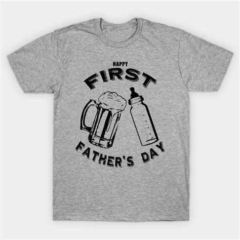 fathers day shirt s s day and bottle fathers day t