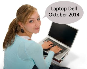 Notebook Dell Oktober harga laptop dell terbaru oktober 2014