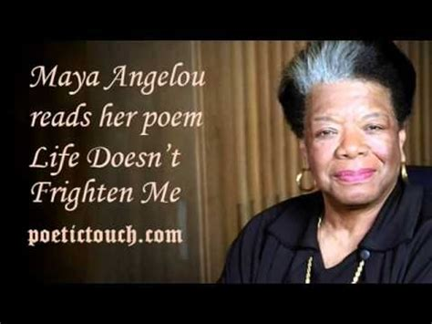 life doesnt frighten me maya angelou life doesn t frighten me poetry