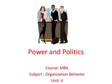 Mba Politics by Mba I Ob U 4 2 Power And Conflict