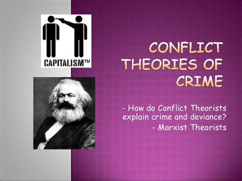 Marx Conflict Theory Essay by Conflict Marxist Theories Of Crime